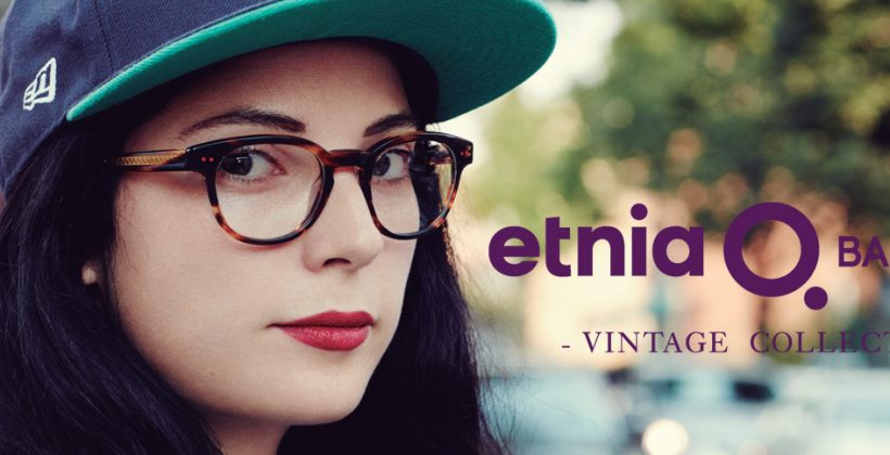 Etnia Barcelona Vintage Collection